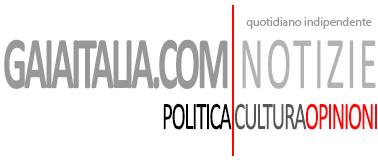 Gaiaitalia.com Notizie | Politica Cultura & Opinioni